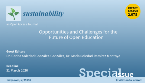 "Special Issue ""Opportunities and Challenges for the Future of Open Education"""
